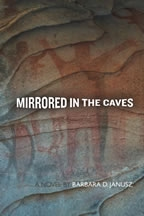 Mirrored in the Caves, Barbara Janusz